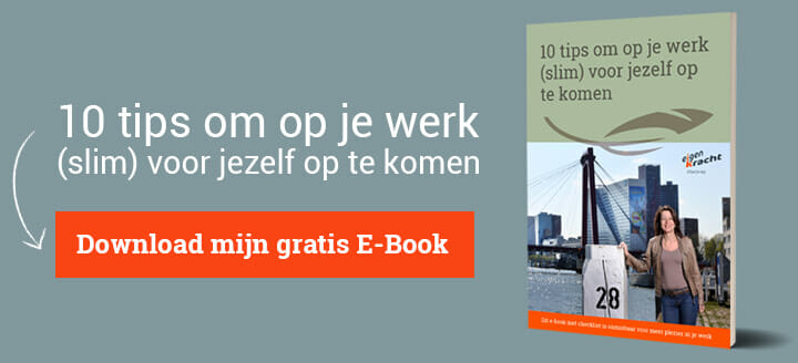 Download direct gratis e-book 10 tips om op je werk (slim) voor jezelf op te komen